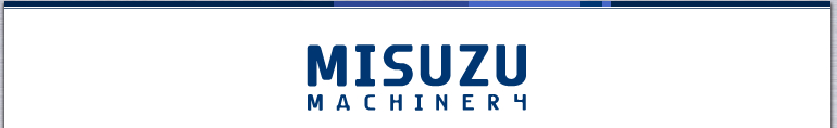 MISUZU MACHINERY